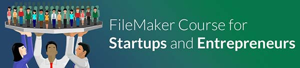 FileMaker Course for Stratups and Entrepreneurs