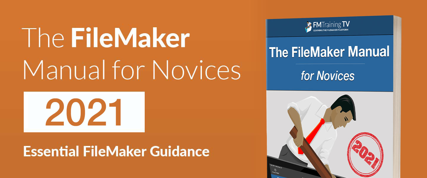 The FileMaker Manual for Novices 2020