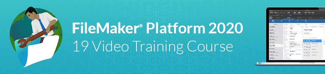 FileMaker Platform 2020 Video Course